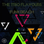 TRIO FLAVOURS, The - Funk Beach (Front Cover)