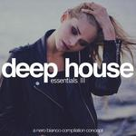 Deep House Essentials Vol 3