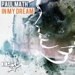 MATH, Paul - In My Dream (Front Cover)