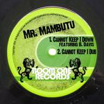 MR MAMBUTU - Cannot Keep I Down (Front Cover)