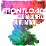 FRONTLOAD/DRAGONFLY - Subliminal (Front Cover)