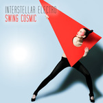 Interstellar Electro Swing Cosmic