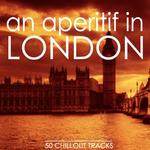 VARIOUS - An Aperitif In London (Front Cover)