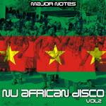 MAJOR NOTES - Nu African Disco Vol 2 (Front Cover)