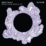 SKILS, Bart - Brave New World EP (Front Cover)