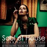 VARIOUS - Soul Of House: House & Fashion Sensations (Front Cover)