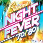 Summer Night Fever 70/80 Vol 2