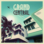VARIOUS - Grand Central (Front Cover)