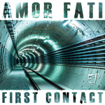 AMOR FATI - First Contact EP (Front Cover)