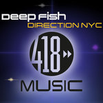 DEEP FISH - Direction NYC (Front Cover)