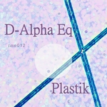 D ALPHA EQ - Plastik (Front Cover)