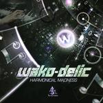 WAKO DELIC - Harmonical Madness (Front Cover)