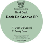 THIRD DECK - Deck Da Groove EP (Front Cover)