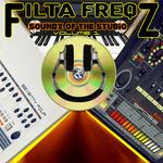 FILTA FREQZ - Soundz Of The Studio (Volume 1) (Front Cover)