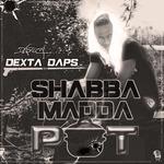 Shabba Madda Pot