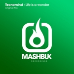 TECNOMIND - Life Is A Wonder (Front Cover)