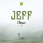 JEFF - Closer EP (Front Cover)