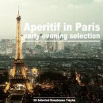 Aperitif In Paris: Early Evening Selections