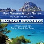 MARSHALL, Bene/LUKE NEPTUNE - The House That House Built (Front Cover)