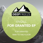 ENSALL - For Granted EP (Front Cover)