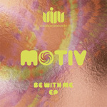 MOTIV - Be With Me EP (Front Cover)