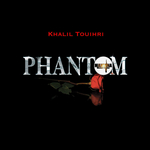 TOUIHRI, Khalil - Phantom (Front Cover)