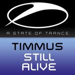 TIMMUS - Still Alive (Front Cover)