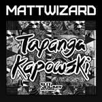 MATTWIZARD - Tapanga Kapowski EP (Front Cover)