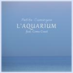 L'AQUARIUM feat COMA COAST - Petite Camargue (Front Cover)