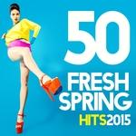 50 Fresh Spring Hits 2015