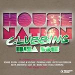 House Nation Clubbing: Ibiza 2015