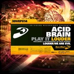 ACIDBRAIN - Play It Louder (Front Cover)