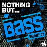 Nothing But Bass Vol 2