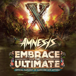 Embrace The Ultimate: Official Harmony Of Hardcore 2015 Anthem