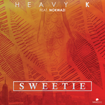 HEAVY K feat NOKWAZI - Sweetie (Front Cover)