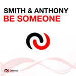 SMITH & ANTHONY - Be Someone (Front Cover)