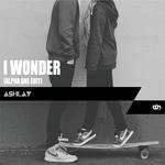 ASHLAY - I Wonder (Alpha One Edit) (Front Cover)