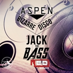 ASPEN BIZARRE DISCO - Jack The Bass (Front Cover)