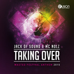 JACK OF SOUND feat MC NOLZ - Taking Over (Front Cover)