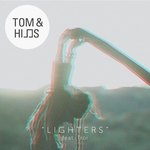 TOM & HILLS feat TROI - Lighters (Front Cover)