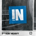 BLEND BOLD - F**kin' Heavy (Front Cover)