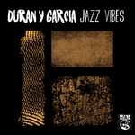 DURAN Y GARCIA - Jazz Vibes (Front Cover)