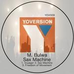 M BULWA - Sax Machine (Front Cover)
