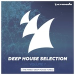Armada Deep House Selection, Vol  7 (The Finest Deep House Tunes)