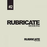 Rubricate Sessions #2