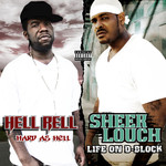 Life On D-Block/Hard As Hell (Deluxe Edition)