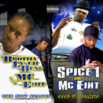 BROTHA LYNCH HUNG/SPICE 1/MC EIHT - The New Season & Keep It Gangsta (Deluxe Edition) (Front Cover)