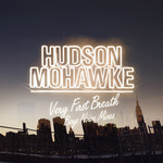 MOHAWKE, Hudson - Very First Breath (Front Cover)