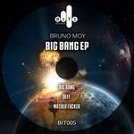 MOY, Bruno - Big Bang EP (Front Cover)