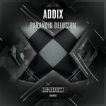 ADDIX - Paranoid Delusion (Front Cover)